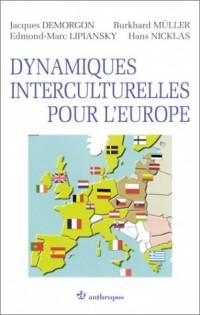 Dynamiques interculturelles pour l'Europe