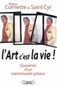 L'art c'est la vie : Souvenirs d'un commissaire-priseur