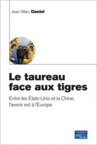 Le taureau face aux tigres - L'europe et le reste du monde