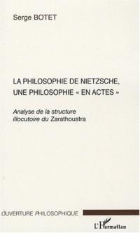 La philosophie de Nietzsche, une philosophie : Analyse de la structure illocutoire du Zarathoustra