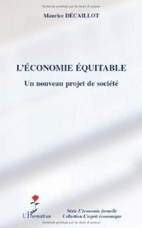 L'économie équitable : Un nouveau projet de société