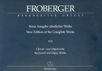 Neue Ausgabe sämtlicher Werke - Band 4.2 : Clavier- und Orgelwerke abschriftlicher Überlieferung