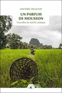 Un parfum de mousson