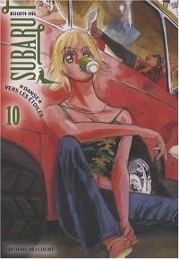 Subaru, Tome 10 :