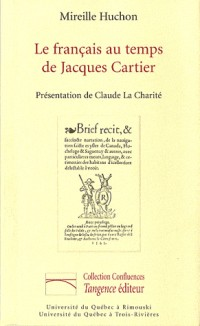 Le français au temps de Jacques Cartier