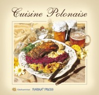 Cuisine Polonaise Kuchnia polska (wersja francuska)