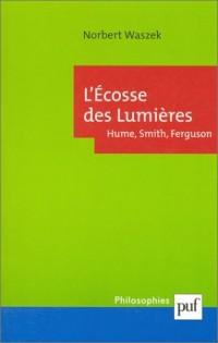 L'Ecosse des lumières : Hume, Smith, Ferguson