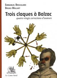 Trois claques à Balzac