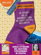 Le Secret de la manufacture de chaussettes inusables: Livre audio 2 CD MP3 [Livre audio]