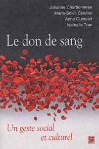 Le Don de Sang : un Geste Social et Culturel