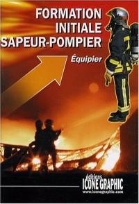 Formation Initiale Sapeur-Pompier - Equipier (F.I.A.)