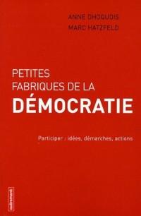 Petites fabriques de la démocratie