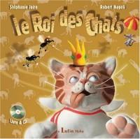 Le Roi des chats (1CD audio)