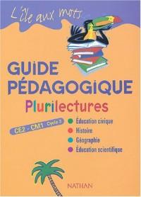 Plurilectures CE2-CM1 : Guide pédagogique