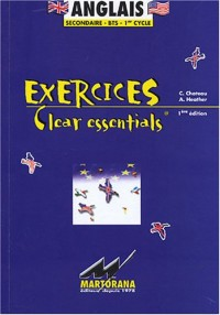 Anglais : Exercices Clear essentials