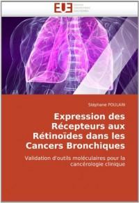 Expression Des Récepteurs Aux Rétinoïdes dans les Cancers Bronchiques