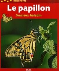 Le papillon : Gracieux baladin