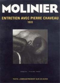 Entretien de Pierre Molinier avec Pierre Chauveau. (1CD audio)