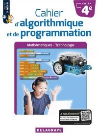 Cahier d'Algorithmique et de Programmation 4e (2018) - Cahier Eleve