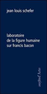 Laboratoire figure humaine/Francis Bacon