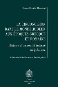 La circoncision dans le monde judéen aux époques grecque et romaine