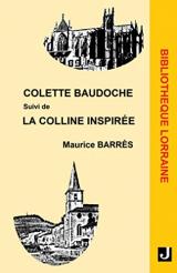 Colette Baudoche suivi de La colline inspirée