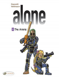 Alone - tome 8 The Arena (8)