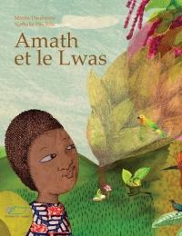 Amath et le Lwas