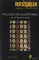 Réseaux, N° 177, février-avri : Politique des algorithmes : Les métriques du web