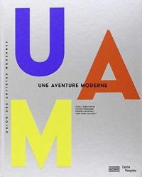 Uam, une Aventure Moderne / Catalogue de l'Exposition