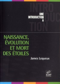 Naissance Evolution et Mort des Etoiles