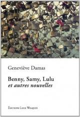 Benny, Samy, Lulu et autres nouvelles