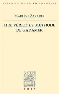 Lire Vérité et méthode de Gadamer