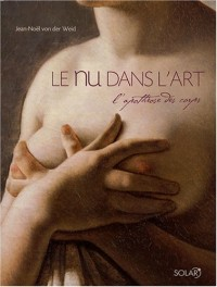 Le nu dans l'Art : L'apothéose des corps