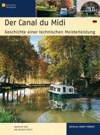 Le canal du Midi : Histoire d'un chef-d'oeuvre, version allemende