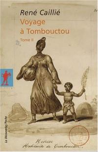 Voyage à Tombouctou : Tome 2