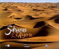 Saharas d'Algérie, les paradis inattendus