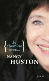 Je chemine avec Nancy Huston
