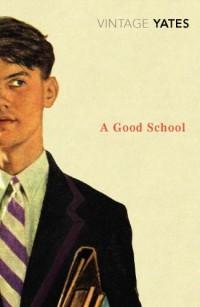A Good School