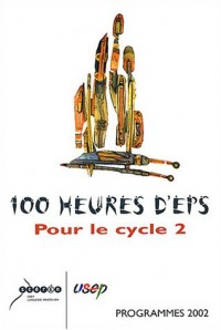 100 heures d'EPS pour le cycle 2