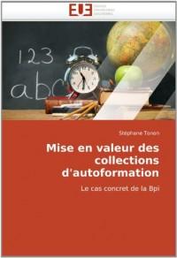 Mise en valeur des collections d'autoformation: Le cas concret de la Bpi