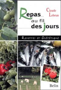 Repas au fil des jours : Recettes et diététiques