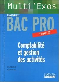 Multi'exos : Comptabilité et Gestion des activités, Bac pro Comptabilité, tome 2 (Fiches)