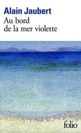 Au bord de la mer violette [Poche]