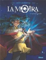 La Moïra - Tome 01: La louve et l'enfant