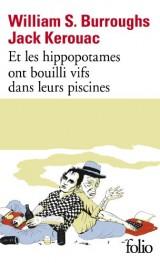 Et les hippopotames ont bouilli vifs dans leurs piscines [Poche]