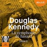 La Symphonie du hasard 2 [Livre audio]