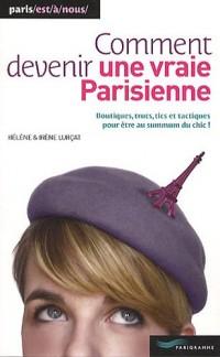 Comment devenir une vraie parisienne 2010
