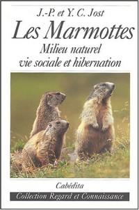 Les Marmottes : Milieu naturel, vie sociale et hibernation