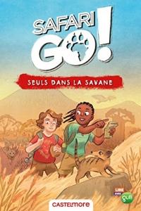 Seuls dans la savane - Le roman Safari Go !